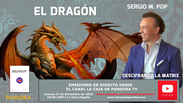 EL DRAGÓN  – CONFERENCIA POR SERGIO MANUEL POP