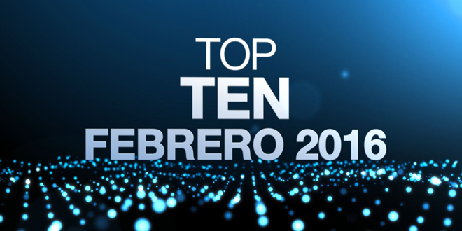 TOP TEN VIDEOS  ( Febrero 2016 ) – Lo mas visto en La Caja de Pandora